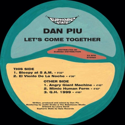 "( EPHCS 002 ) DAN PIU - Let's Come Together (12"") Euphoric State"