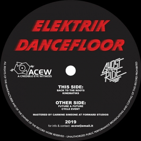 "( ACEW 014 ) A CREDIBLE EYE WITNESS / GHOST RIDE - Elektrik Dancefloor (12"") ACEW Studios"