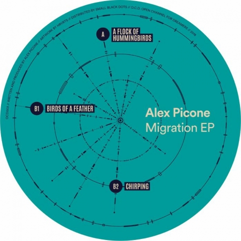 "( OCD 003 ) Alex PICONE - Migration EP (12"") Open Channel For Dreamers"