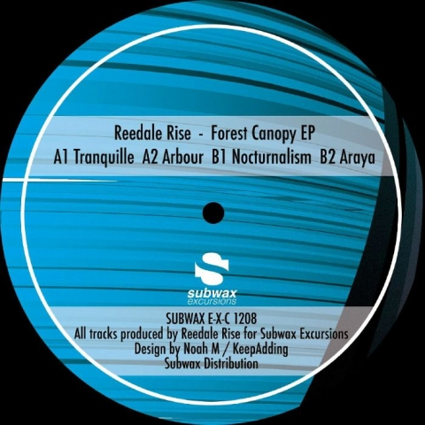 "( SUBWAXEXC 1208 ) REEDALE RISE - Forest Canopy EP (12"") Subwax Excursions"