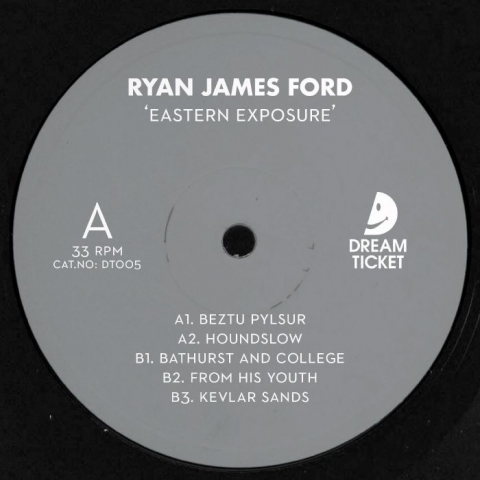 "( DT 005 ) Ryan James FORD - Eastern Exposure (12"") Dream Ticket Portugal"
