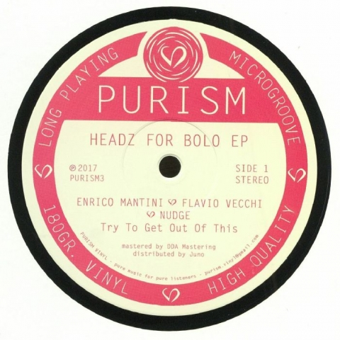 "( PURISM 3 ) Enrico MANTINI / FLAVIO VECCHI / NUDGE - Headz For Bolo EP (180gr vinyl 12"") PURISM"