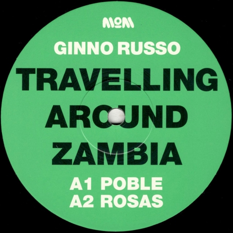 "( MOM 016 ) GINNO RUSSO - Travelling Around Zambia EP (12"") Modern Obscure"