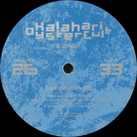 "( OYSTER 26 ) B'ZIRCON - Lazulination EP (12"") Kalahari Oyster Cult"