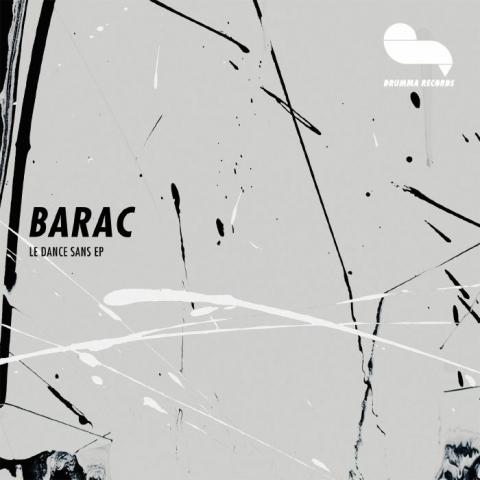 "( DRUMMA 020 ) BARAC - Le Dance Sans EP (12"") Drumma Germany"