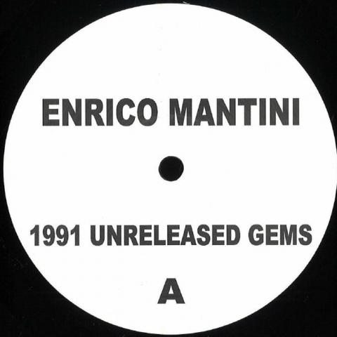 "( EM 1991 ) ENRICO MANTINI - 1991 Unreleased Gems ( vinyl 12"" )"