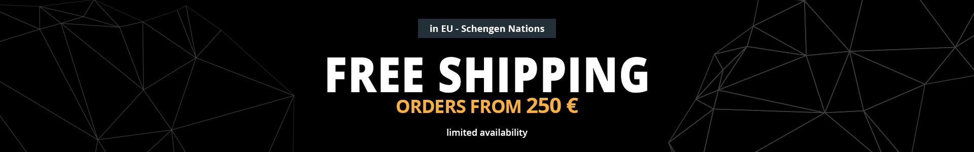 free shipping in eu from order 250 euro